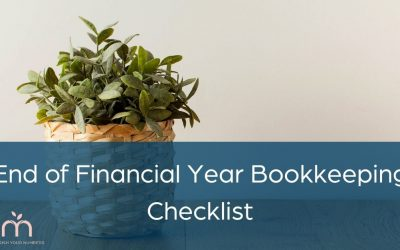 End of Financial Year Bookkeeping Checklist